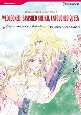 WEDLOCKED: BANISHED SHEIKH, UNTOUCHED QUEEN (Harlequin comics)