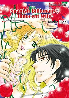 SPANISH BILLIONAIRE, INNOCENT WIFE (Harlequin comics)