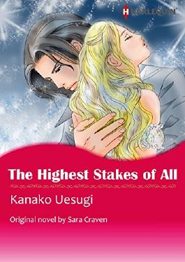 THE HIGHEST STAKES OF ALL (Harlequin comics)