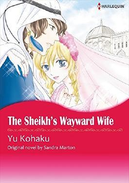THE SHEIKH'S WAYWARD WIFE (Harlequin comics)