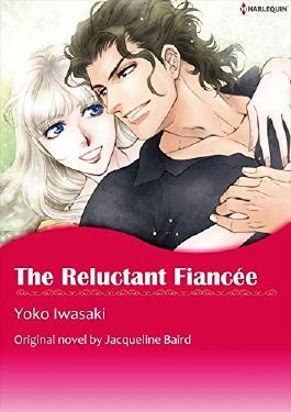 THE RELUCTANT FIANCEE (Harlequin comics)