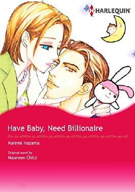 HAVE BABY, NEED BILLIONAIRE (Harlequin comics)