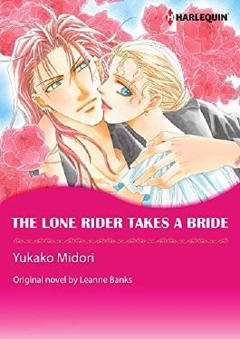 THE LONE RIDER TAKES A BRIDE (Harlequin comics)