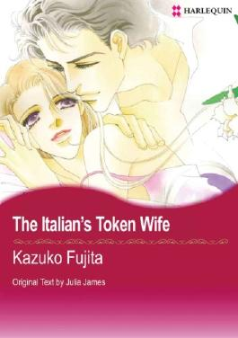 The Italian's Token Wife (Harlequin Comics)