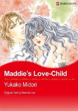 Maddie's Love-Child (Harlequin Comics)