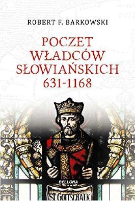 Poczet wladców slowianskich 631-1168