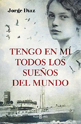 Tengo en mi todos los sueños del mundo / I Have Inside Me All the Dreams in the World (Spanish Edition)