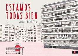 Estamos todas bien (Spanish Edition)