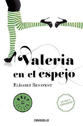 Valeria en el espejo #2 / Valeria in the Mirror #2 (Spanish Edition)