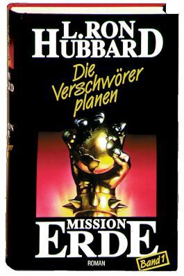Mission Erde, Band 1: Die Verschwörer planen