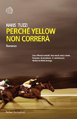 Perché Yellow non correrà (Italian Edition)