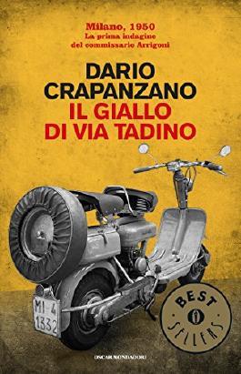 Il giallo di via Tadino: Milano, 1950 (Italian Edition)