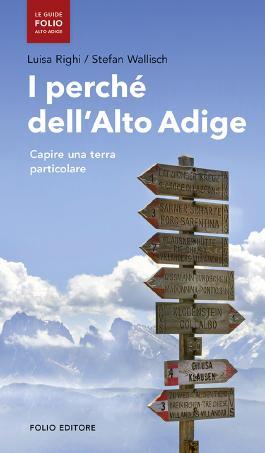 I perchè dell'Alto Adige