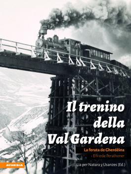 Il Trenino della Val Gardena