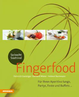 So kocht Südtirol – Fingerfood