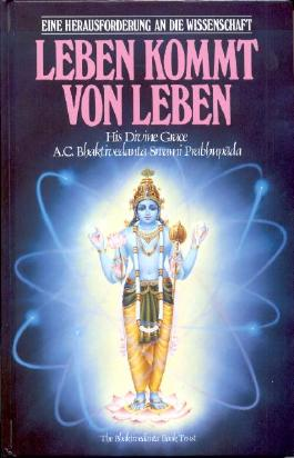 """Inhaltsangabe zu """"Leben kommt von Leben"""" von A C Bhaktivedanta ..."""