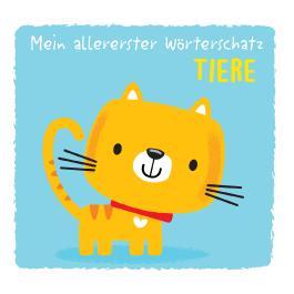 Mein allererster Wörterschatz - Tiere