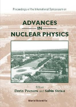 Advances in Nuclear Physics - Proceedings of the International Symposium