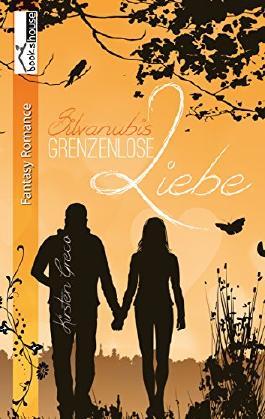 Grenzenlose Liebe - Silvanubis 1