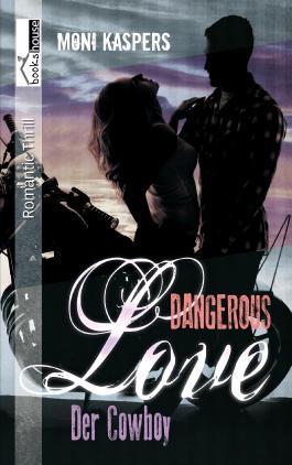 Der Cowboy - Dangerous Love
