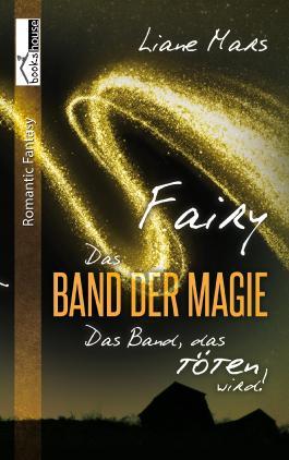 Fairy - Das Band der Magie