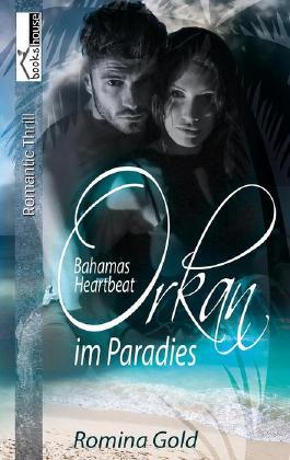 Orkan im Paradies - Bahamas Heartbeat