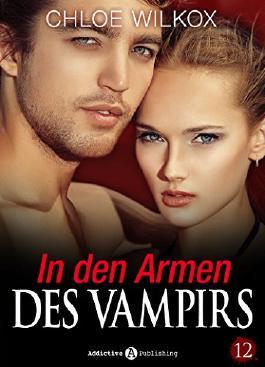 In den Armen Des Vampirs - Band 12 (German Edition)