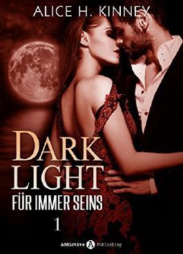 Dark Light - Für immer seins, 1