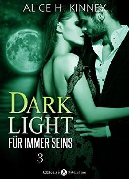 Dark Light - Für immer seins, 3