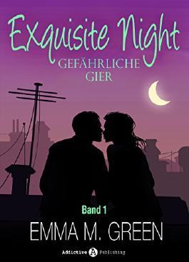 Exquisite Night - Gefährliche Gier, 1