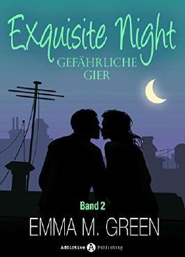 Exquisite Night - Gefährliche Gier, 2