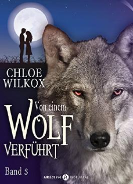 Von einem Wolf verführt - Band 3