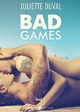 Bad Games - 5: Mit der Liebe spielt man nicht