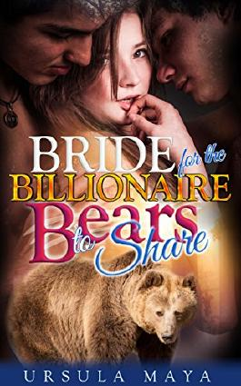 A Bride for the Billionaire Bears to Share : (Sassy BBW Alpha Werebear pack BDSM mega menage erotica): Bear Mama for the Alpha's line (Werebear Alpha BDSM Book 5)