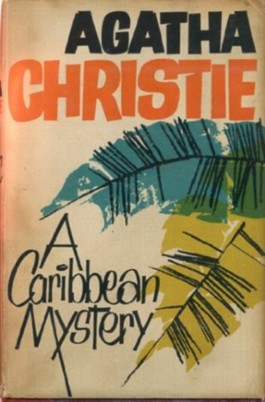 A Caribbean Mystery, Featuring Miss Marple