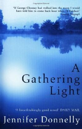 A Gathering Light by Donnelly, Jennifer (2004) Paperback