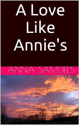 A Love Like Annie's