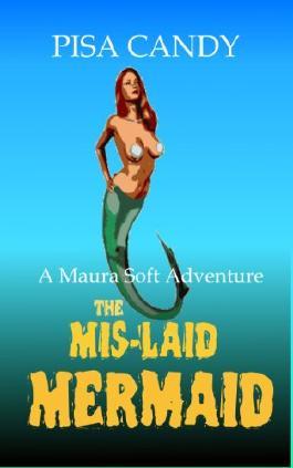 A Maura Soft Adventure - The Mis-laid Mermaid