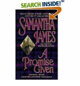 A PROMISE GIVEN [A Promise Given ] BY James, Samantha(Author)Mass Market Paperbound 01-Jan-1998