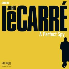 A Perfect Spy (Dramatised)