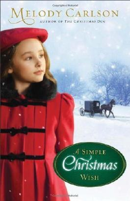 A Simple Christmas Wish by Carlson, Melody (2013) Hardcover