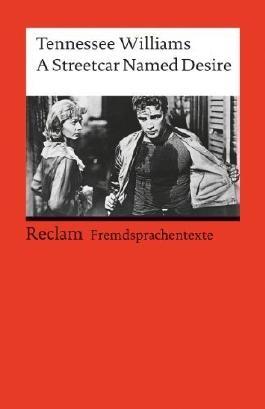 A Streetcar named Desire: (Fremdsprachentexte) von Geisen, Herbert (1988) Taschenbuch