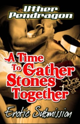 A Time To Gather Stones Together