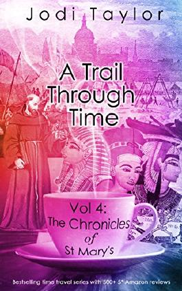 A Trail Through Time (The Chronicles of St Mary's Book 4)