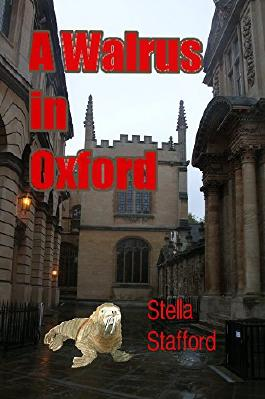 A Walrus in Oxford (Little Wychwell Mysteries Book 7)