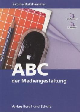 ABC der Mediengestaltung: Topfit in die Prüfung