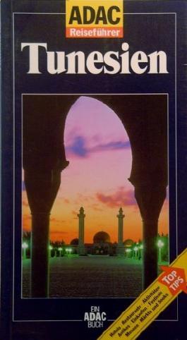 ADAC Reiseführer Tunesien ( ISBN 3870037989 )