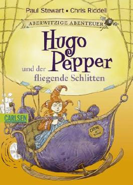Aberwitzige Abenteuer - Hugo Pepper und der fliegende Schlitten