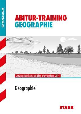 Abitur-Training Erdkunde / Geographie BW 2014