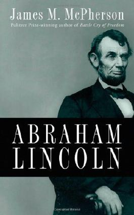Abraham Lincoln (Edition First Edition) by McPherson, James M. [Hardcover(2009??]